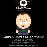8radio.com presents Sounds from a Green World - March 10th