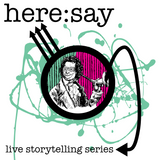 Here:Say Storytelling