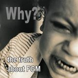 Why? - The Truth About FGM