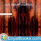 Old Indian Legends by Zitkala-
