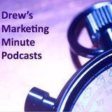 Drew's Marketing Minute Podcas