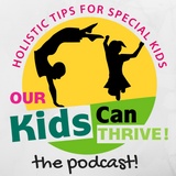Our Kids Can Thrive | Holistic