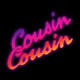 Cousin Cousin