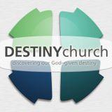 Destiny Church sermons