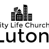 Blog - City Life Church Luton