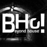 BHo! Beyond House