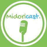 Midoricast