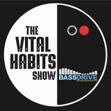 The Vital Habits Show #60 Beepo [ second hour ]