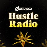 Solidisco Presents Hustle Radi
