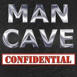 Man Cave Confidential – Episode 29