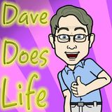 Dave Does Life