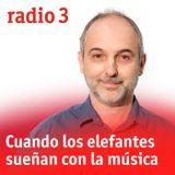 Cuando los elefantes sueñan con la música - Guía de conciertos - 19/10/18