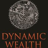 Dynamic Wealth