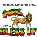 The Blues Dancehall Show.