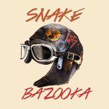 Snake Bazooka