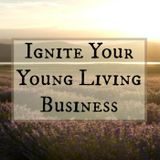 #3 Your Young Living Business: Inspiration - When the Going Gets Tough