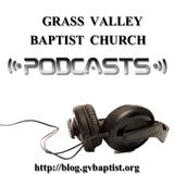 Grass Valley Baptist Church Po