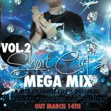 Shørt Cu†'s Mega Mix Vol.2  March 2013