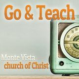 Go and Teach by the Monte Vist