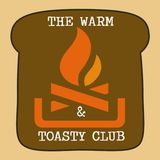 The Warm and Toasty Club