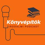 Könyvépítők - irodalmi podcast