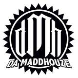 Da MaddHouze