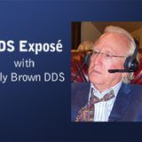 DDS Exposé – Kelly Brown DDS