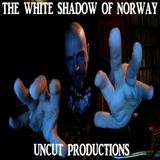 The White Shadow Of Norway