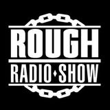 RoughRadioShow