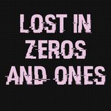 Lost in Zeros and Ones