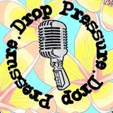 Pressure Drop Punk Show