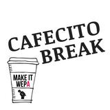 Cafecito Break