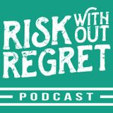Risk Without Regret: Stories f