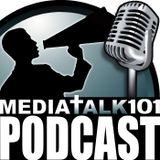 Media Talk 101 Podcast