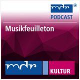 Musikfeuilleton | Der Blick in die Musikzeitschriften am 15.11.2016