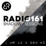 RADIO161 - Shadow Sessions