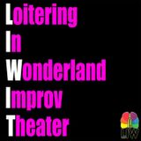 LIW Improv Theater - Loitering