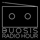 The Duosis Radio Hour