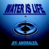 ( Water Is Life ) & ( Those Obstacles ) Part1