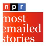 NPR Most emailed stories