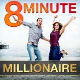 8 Minute Millionaire With Just