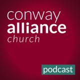 Conway Alliance Church Podcast