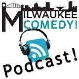 Milwaukee Comedy Podcast
