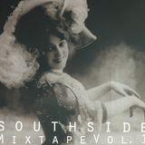 SouthSide First Season Tape Vol.1