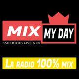 Mix My Day - La Radio 100% mix
