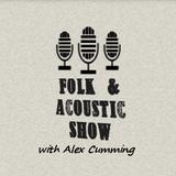 Folk & Acoustic Podcast: Episode Seven