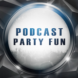 Podcast Party Fun
