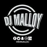 DJ Malloy : @MrMalloyDJ