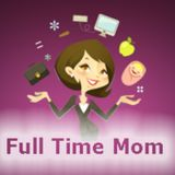 Full Time Mom Radio