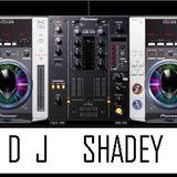 DJ SHADEY (NICK.L)
